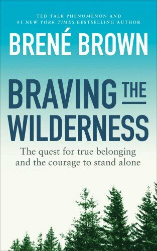 BRAVING THE WILDERNESS  BY BROWN, BRENE - NEW BOOK