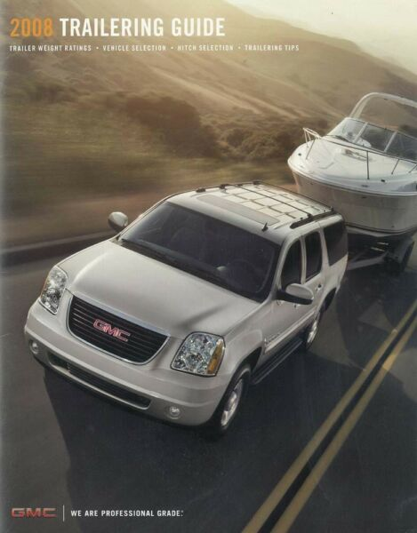 2008 GMC Trailering Guide Sales Brochure Book Advertisement Specifications