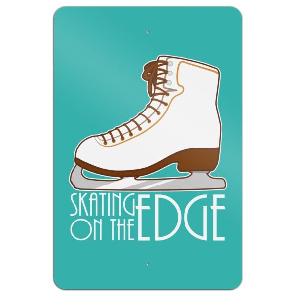 Ice Skates Figure Skating Living On The Edge Home Business Office Sign