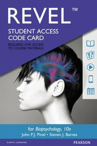 REVEL for Biopsychology Access Card by John P. J. Pinel and Steven Barnes...