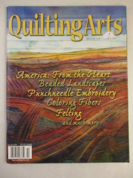 Quilting Arts Magazine Rare Early Issue Embroidery Dyeing Fabric Fibers Felting