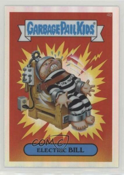 2013 Topps Garbage Pail Kids Chrome Refractor #4b Electric Bill Card 2l8