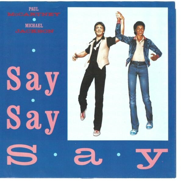 PAUL McCARTNEY & MICHAEL JACKSON - Say Say Say  (picture sleeve only) - NM