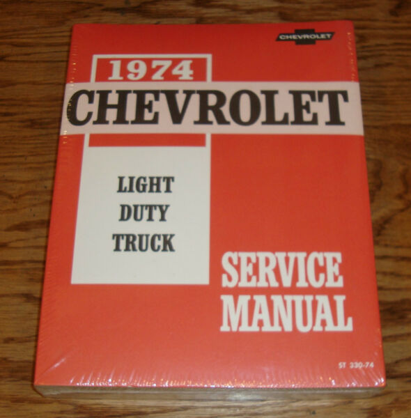 1974 Chevrolet Light Duty Truck Shop Service Manual 74 Chevy Pickup