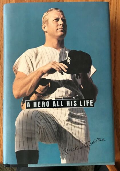 A Hero All His Life: Mickey Mantle (1996 HC) SIGNED by Merlyn & Dan Mantle