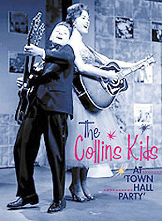 The Collins Kids At Town Hall Party: Vol. 1 DVD 2004