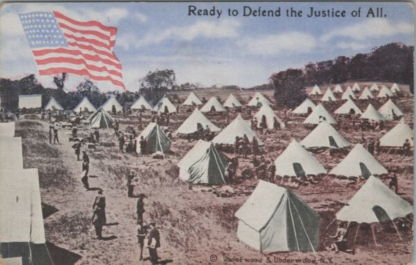 Vintage Underwood Postcard Ready to Defend the Justice of All Military Tents C8