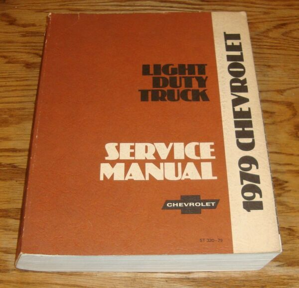 Original 1979 Chevrolet Light Duty Truck Shop Service Manual Series 10-35 Pickup