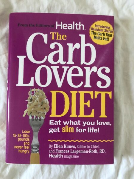 The Carb Lovers Diet by Ellen Kumes amp; Frances Largeman Roth Hardcover 2010 $3.46