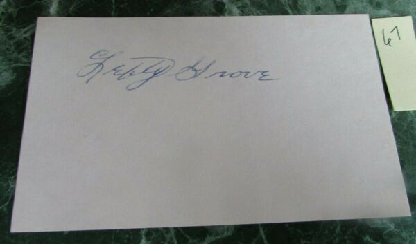 autographed index card - LEFTY GROVE - HOF - died 1975 + promo item   (74A)