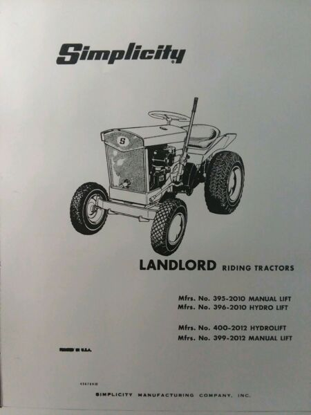 Simplicity Landlord 2010 amp; 2012 Lawn Riding Garden Tractor Owner amp; Parts Manual