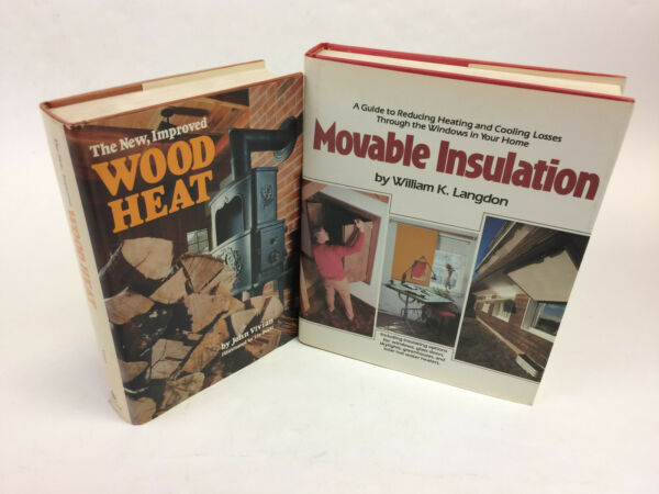 Lot 2 Books Movable Insulation by William K. Langdon amp; Wood Heat by John Vivian $6.99
