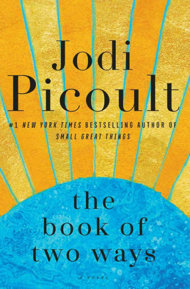 The Book of Two Ways by Jodi Picoult Hardcover