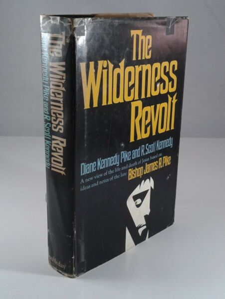 quot;The Wilderness Revoltquot; by Diane K. Pike. HC First Edition 1972 Author Inscribed