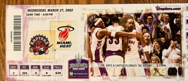 Toronto Raptors 81 Miami Heat 80 Unused ticket Williams 18pts Davis 19 pts 2002 $6.00