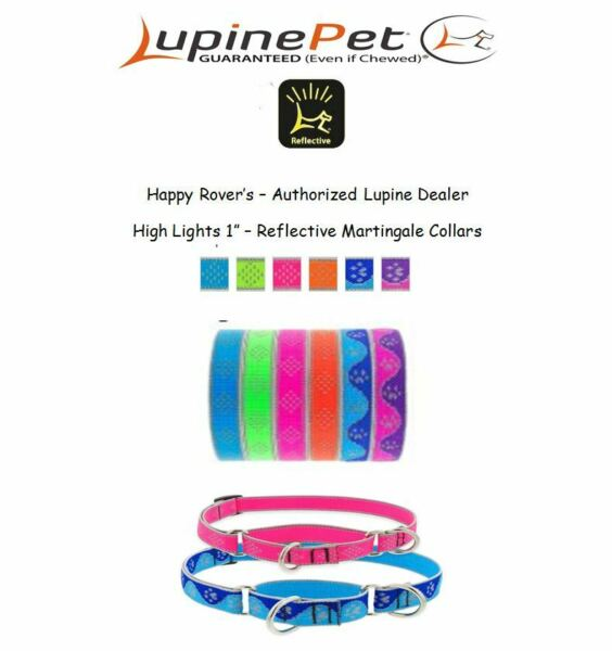 Lupine High Lights REFLECTIVE Dog Martingale Collars 1quot; Pick A Color Size $20.29