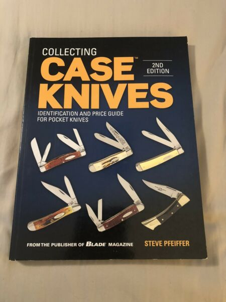 Case Knives 2ND Edition ID amp; Price Guide 2015