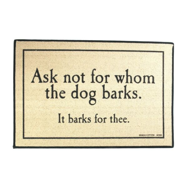 Funny Ask Not Whom Dog Barks Welcome Mat Indoor Outdoor Door Floor Rug Doormat