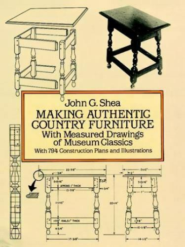 Making Authentic Country Furniture: With Measured Drawings of Museum Classics D $5.74