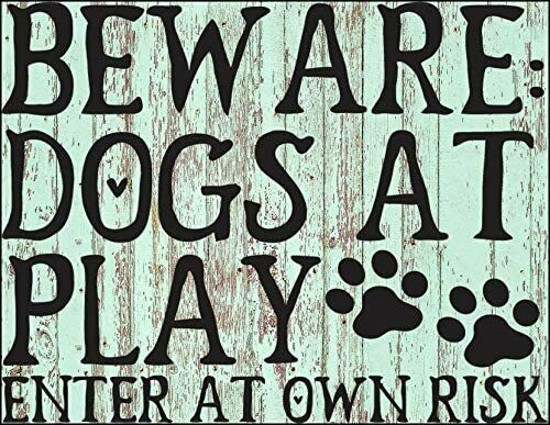 Top Shelf Novelties Funny and Cute Dog Quotes Beware Dogs at Play Laminated $9.95