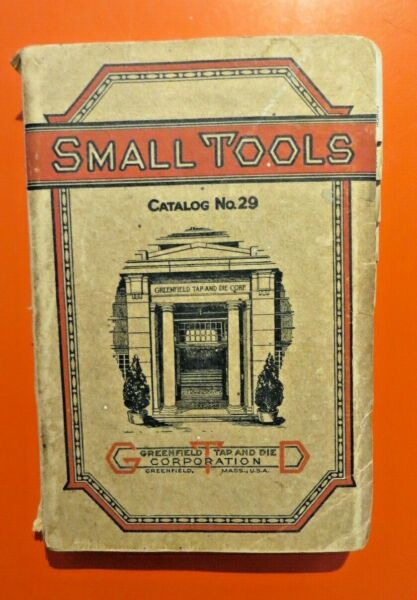 Greenfield Tap amp; Die Corp. Small Tools Catalog #29 Book