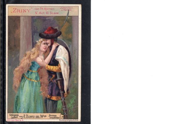 VERY EARLY DRAMA COFFEE TRADE CARD ZRINY BY TH. KORNER CLASSIC DRAMA