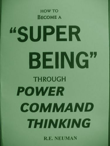 BECOME A SUPER BEING through POWER COMMAND THINKING book MIND POWER!!!!!!
