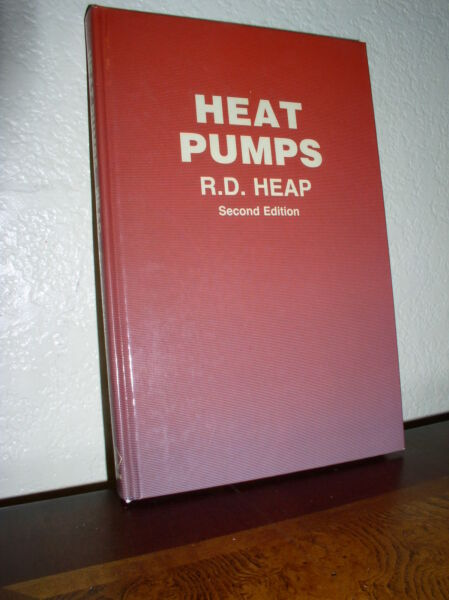 Heat Pumps by R. D. Heap 1983 Hardcover Second Edition $9.95