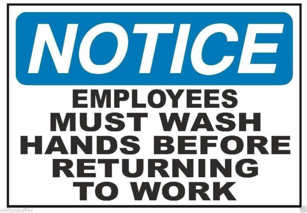 Notice Employees Must Wash Hands Work Safety Business Sign Decal Sticker D339