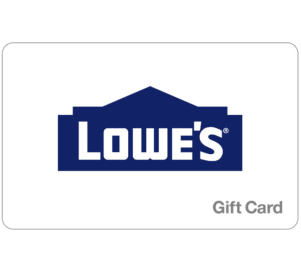 Lowe's Gift Card - $25, $50, $100 or $200 - Email delivery
