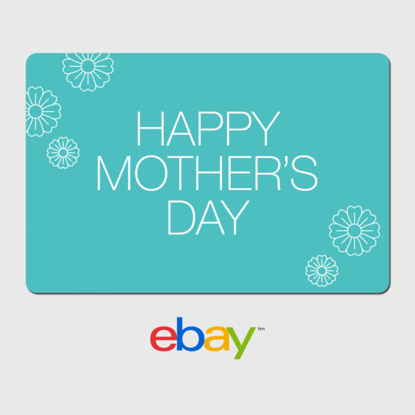 eBay Digital Gift Card - Happy Mother's Day - Fast Email Delivery