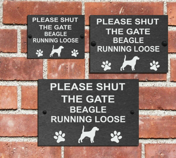 Please Shut the Gate Dog Running Loose Slate Sign House 3 Sizes ALL BREEDS A-C