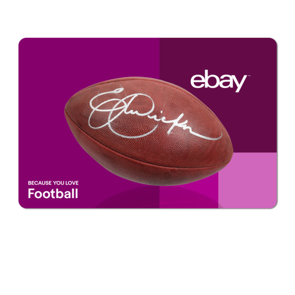 Because You Love Football  - eBay Digital Gift Card $15 to $200