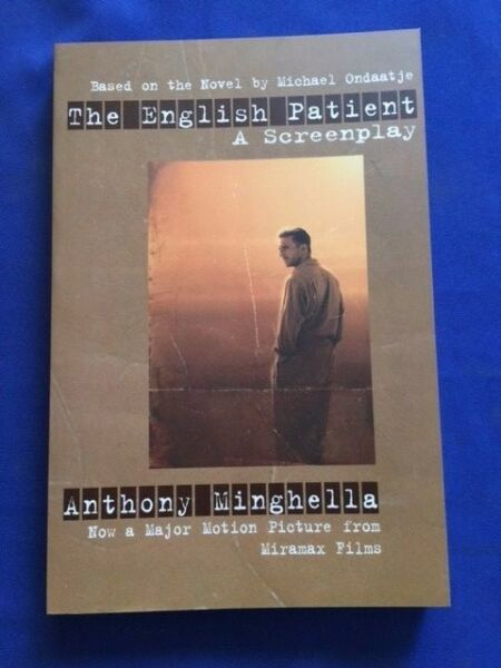 THE ENGLISH PATIENT: A SCREENPLAY - 1ST. SIGNED BY SIGNED DIRECTOR AND PRODUCER