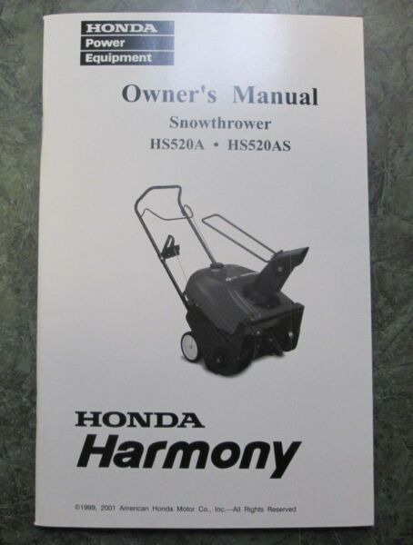 Honda Snowthrower HS520A amp; HS520AS Owner#x27;s Manual 00X31 V10 6010 31V10601