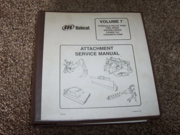 Bobcat Fork Tree Spade Snowblower Tilt Conctete Pump Shop Service Repair Manual