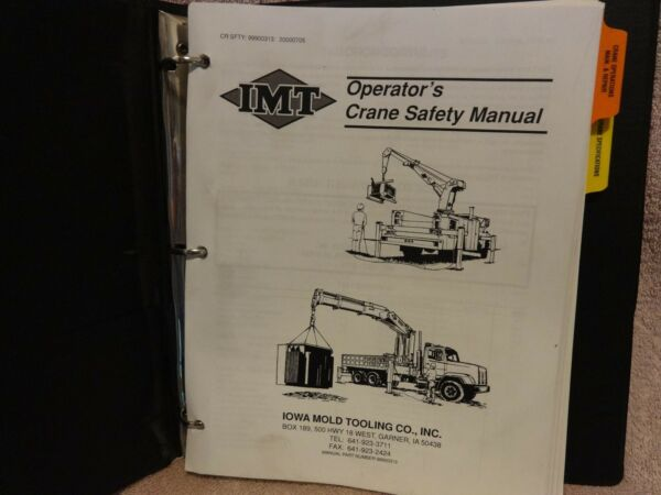 IOWA MOLD & TOOLING  2020 CRANE SAFETY MANUAL OPERATION MAINT PARTS & REPAIR