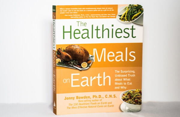 Healthiest Meals on Earth : The Surprising Unbiased Truth about What Meals... $5.99