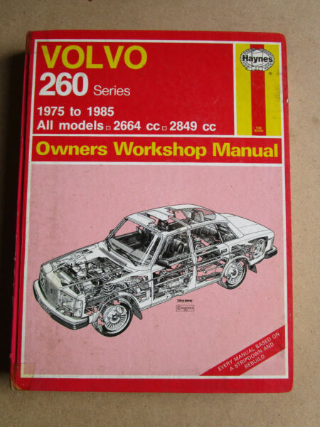 VOLVO 260 SERIES 1975 TO 1985 ALL MODELS 2664CC TO 2489CC HAYNES