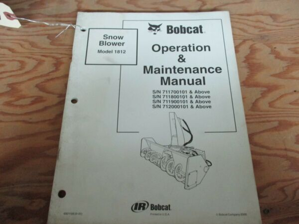 BOBCAT 1812 SNOW BLOWER ATTACHMENT OPERATION AND MAINTENANCE MANUAL