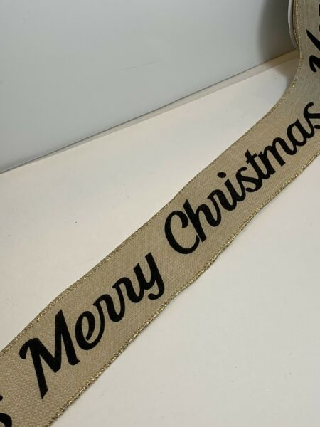 """10 Yds Of 2 1 2"""" Ribbon MERRY CHRISTMAS Printed In Black On Faux Burlap Ribbon"""