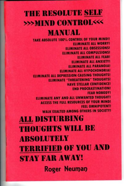 The resolute self MIND CONTROL MANUAL book: STOP ALL UNWANTED THOUGHT !!