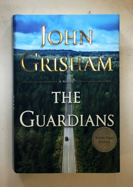 The Guardians by John Grisham SIGNED FIRST EDITION