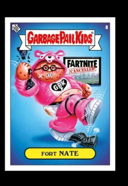 Garbage Pail Kids Topps PRESALE 2019 Was The Worst  card #8 Fort NATE