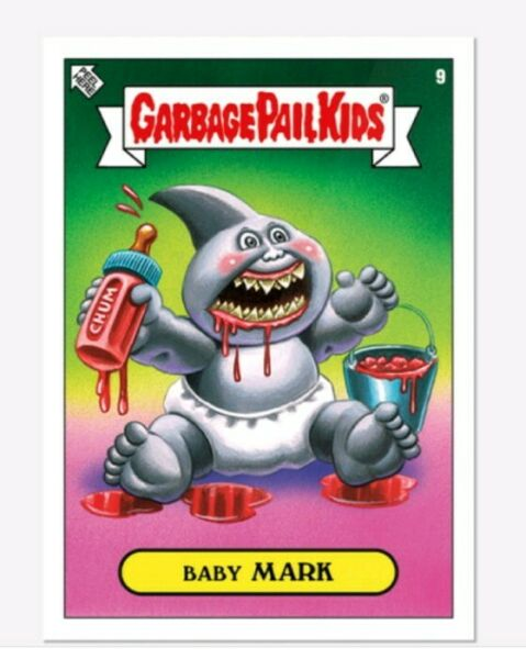 Garbage Pail Kids Topps PRESALE 2019 Was The Worst  card #9 Baby MARK.