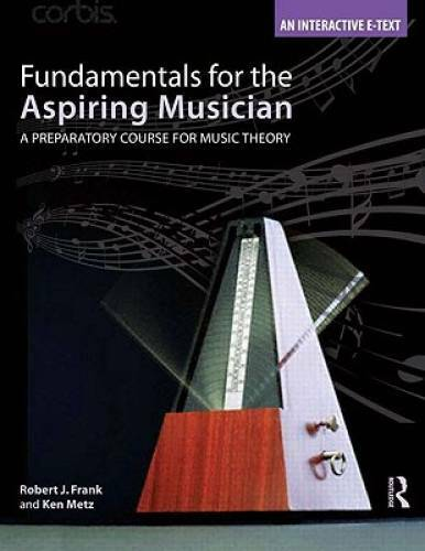 Fundamentals for the Aspiring Musician: A Preparatory Course for Music - GOOD