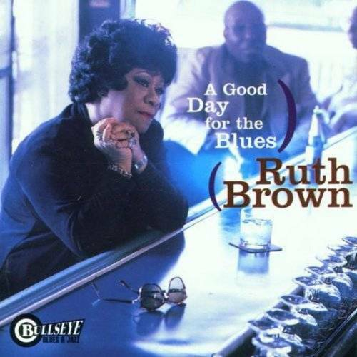 A Good Day For The Blues - Audio CD By Ruth Brown - VERY GOOD