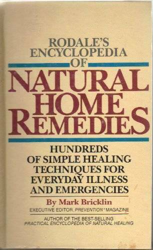 Rodale#x27;s Encyclopedia of Natural Home Remedies: Hundreds of Simple ACCEPTABLE $3.86