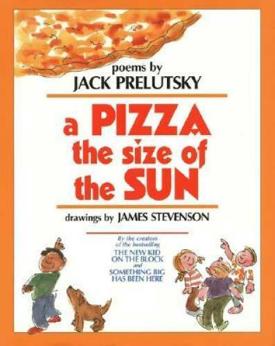A Pizza the Size of the Sun Hardcover By Prelutsky Jack VERY GOOD