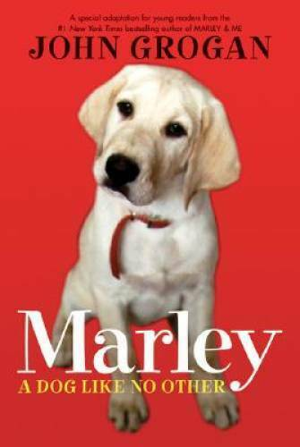 Marley: A Dog Like No Other: A Special Adaptation for Young Readers VERY GOOD $3.63